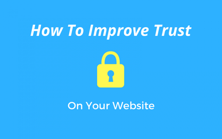 5 Ways To Increase Trust On Your Website